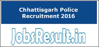 Chhattisgarh Police Recruitment 2016