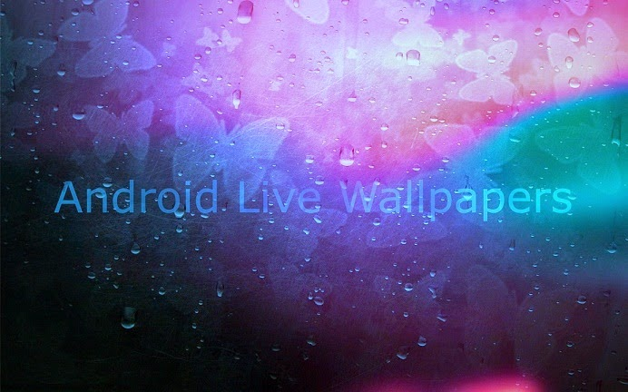 Top 10 Best Free Live Wallpaper For Android Phone Amazing