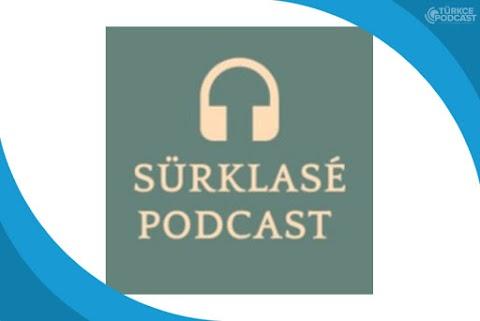 Sürklase Podcast