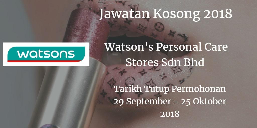 Jawatan Kosong Watson's Personal Care Stores Sdn Bhd  29 September - 25 Oktober 2018