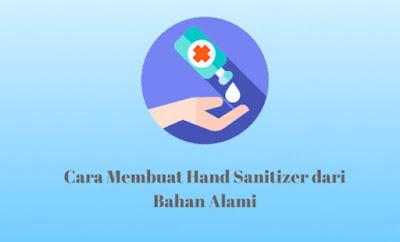Cara Membuat Hand Sanitizer dari Bahan Herbal Alami