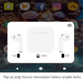 cara mengetahui baterai airpods di android