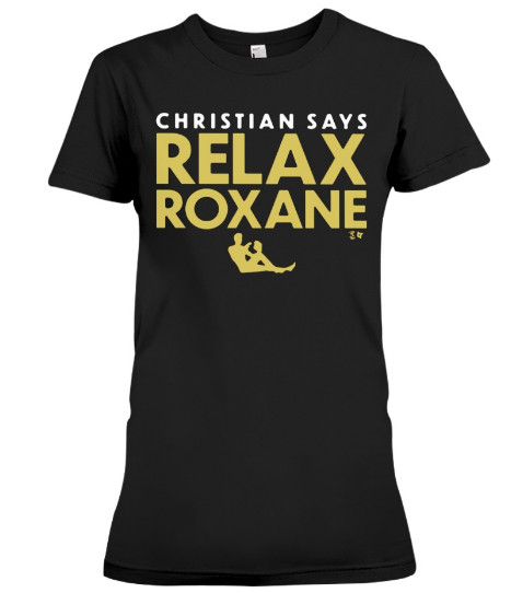 Christian says Relax Roxane Hoodie, Christian says Relax Roxane Sweatshirt, Christian says Relax Roxane T Shirts