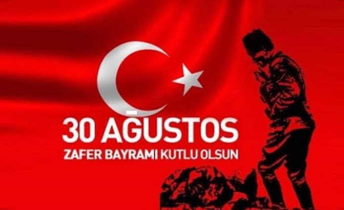 30 Ağustos Zafer Bayramımız Kutlu Olsun...