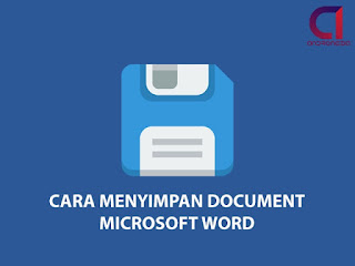 Cara Menyimpan Document Microsoft Word