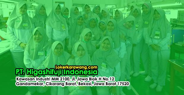 Lowongan Kerja PT. Higashifuji Indonesia Bekasi