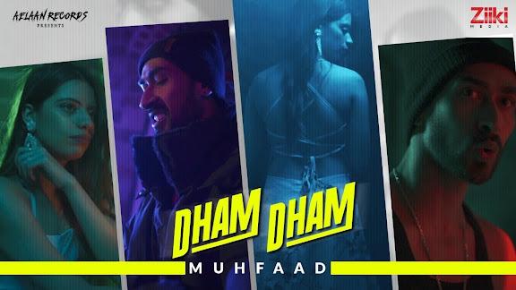 DHAM DHAM SONG LYRICS   Muhfaad   Latest Rap Song 2021 Lyrics Planet