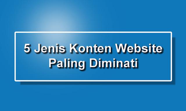 5 Jenis Konten Website Paling Diminati