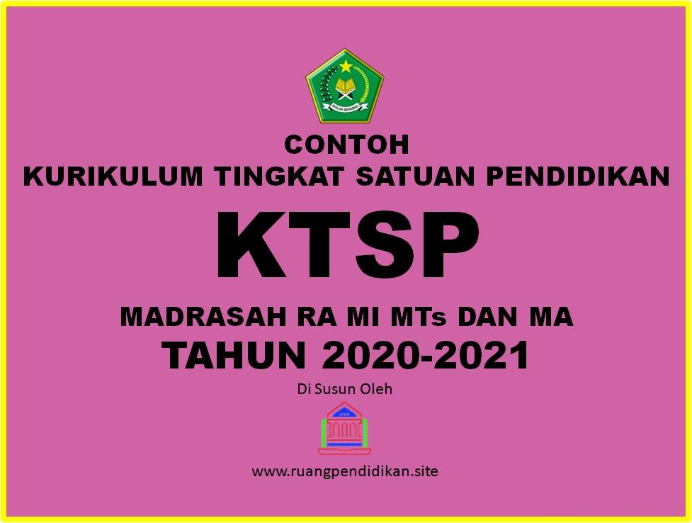 Contoh Dokumen Kurikulum Tingkat Satuan Pendidikan Ktsp Madrasah Ra Mi Mts Dan Ma Tahun 2020 Ruang Pendidikan