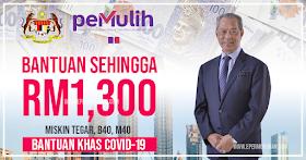Bantuan Khas COVID-19 (BKC) Sehingga RM1,300 (Miskin Tegar, B40 & M40)