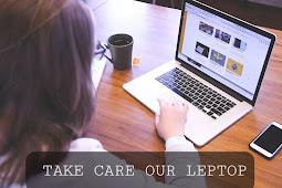 HOW TO TAKE CARE OF OUR LEPTOP IN HINDI| लैपटॉप की देखभाल कैसे करें।