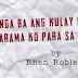 FEATURED ESSAY: Ano nga ba ang Kulay ng Nadarama ko Para Sa'yo? by Rhen Robles