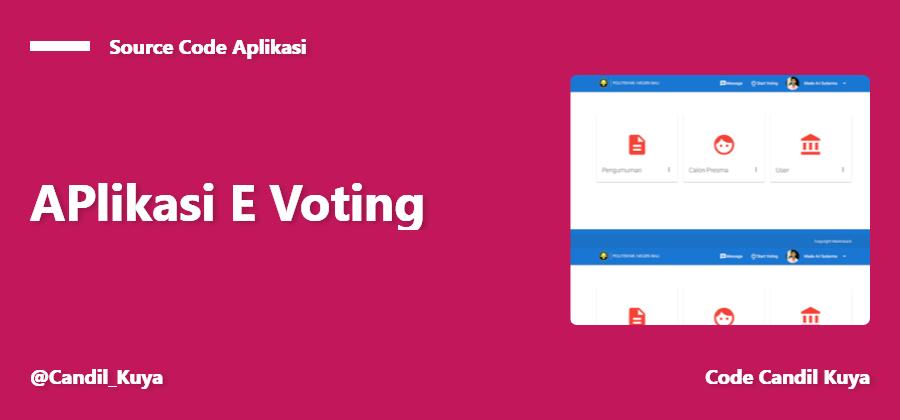 Source Code Aplikasi E-Voting Berbasis Web