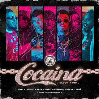 Gson, Luccas, Kroa, Chris, Giovanni, Zara G & Xamã - Cocaína