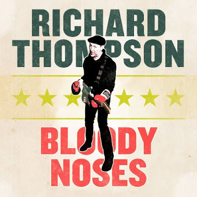 Richard Thompson - Bloody Noses EP (2020) + Live From London: 13 Sep / 27 Sep / 11 Oct