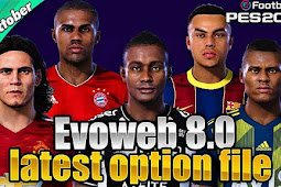 New Option File For EvoWeb Patch V8 (08/10/2020) - PES 2020