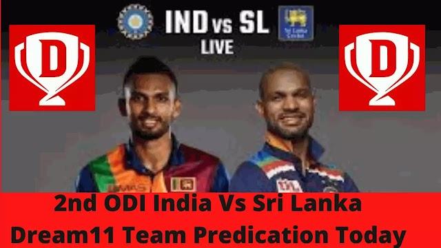 2nd ODI India Vs Sri Lanka Dream11 Team Predication Today   IND Vs SL Dream11 Team