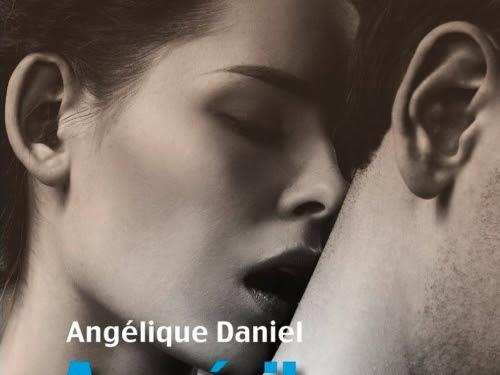 Au péril de te perdre d'Angélique Daniel