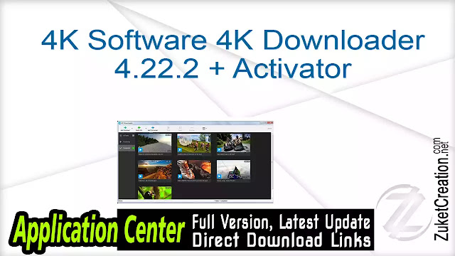 4K Software 4K Downloader 4.22.2 + Activator