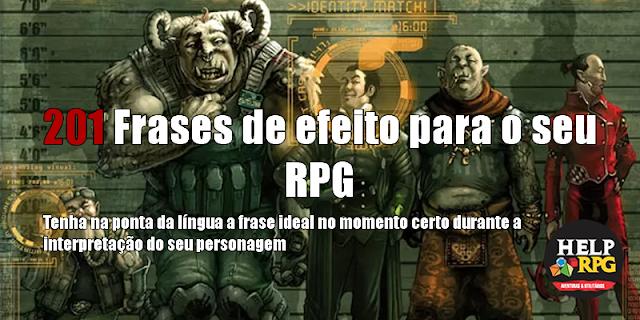201 Frases de efeito para o seu RPG