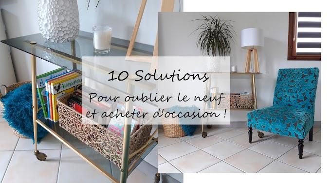 10 Solutions pour acheter d'occasion!