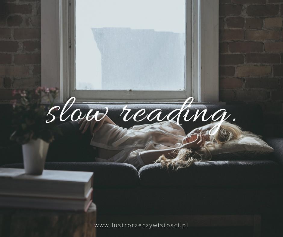 slow reading, czyli co dalej z blogiem?
