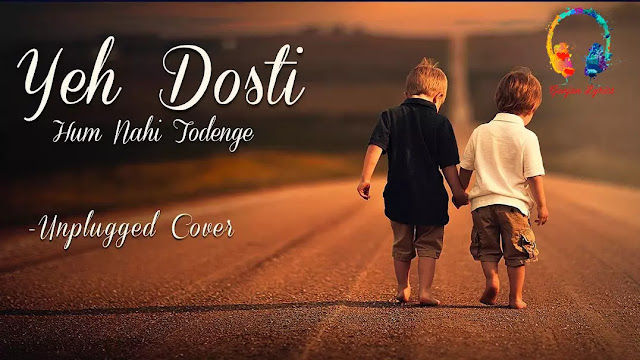 Yeh Dosti Hum Nahi Todenge Lyrics in Hindi | Sholay Song Lyrics, Ye dosti hum nahi todenge song