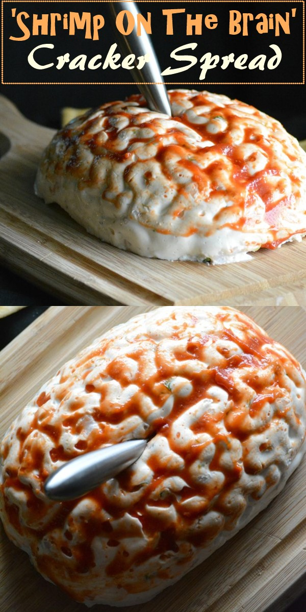 'Shrimp On The Brain' Cracker Spread #halloweenrecipes