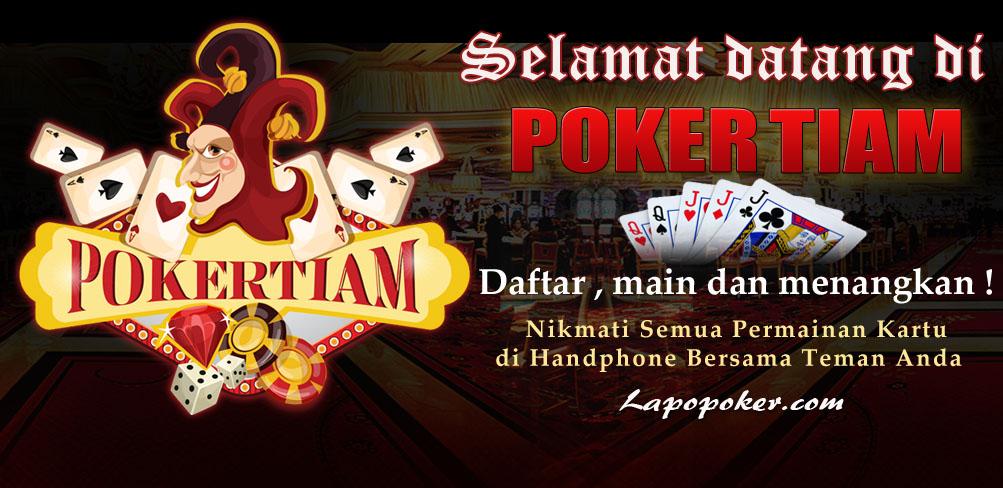 Pokertiam Situs Judi Idn Poker Online Terbaik Dan Terpercaya