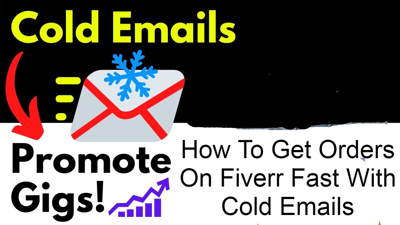 How To Get Orders On Fiverr Fast With Cold Emails