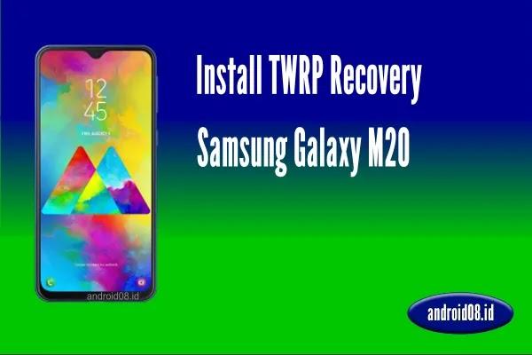 TWRP Samsung Galaxy M20