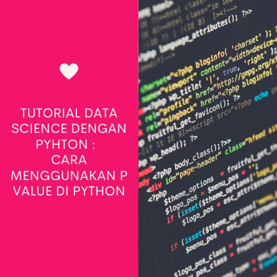 Cara Menggunakan P Value di Python