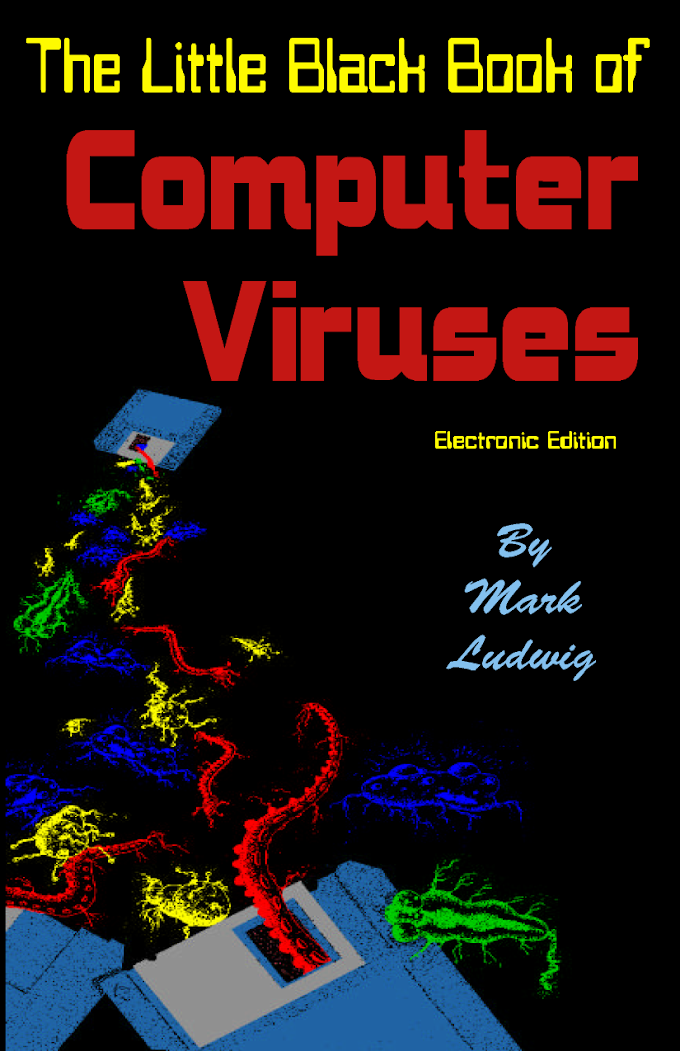 The Little Black Book of Computer Viruses, by Mark Ludwig