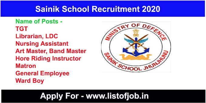 Sainik School Recruitment 2020 - Apply For TGT & Many more Posts.