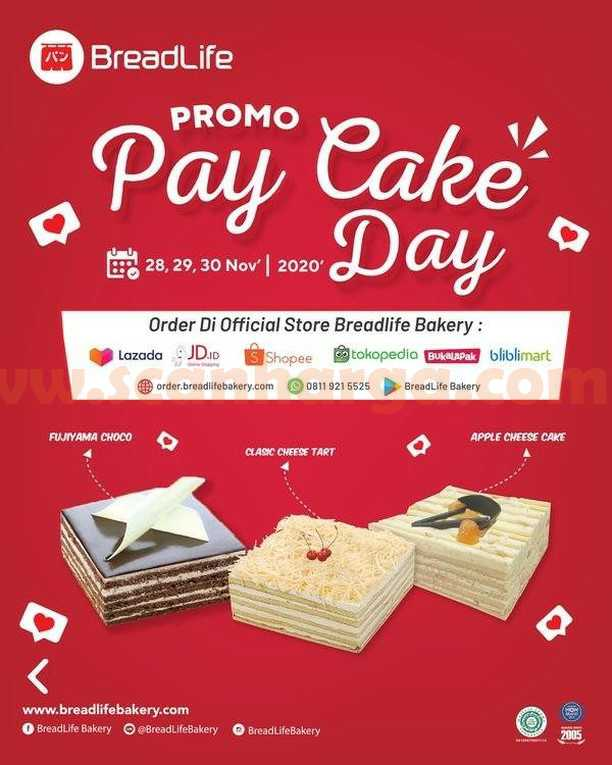 Breadlife Promo Pay Cake Day Diskon 25% + 10%