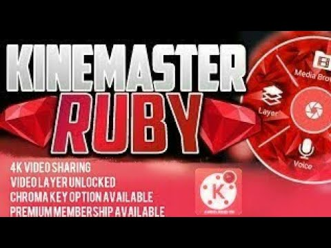 Download Kinemaster Ruby Terbaru 2020 Support 4k