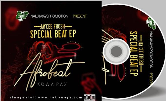 FULL-ALBUM] Jaycee Frosh – AfroBeat Kowa Pay