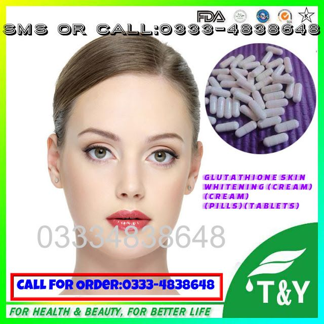 Best permanent skin whitening Pills And Creams in Pakistan