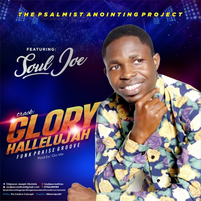 [Download Music] Glory Halleluyah - Olajuwon Joseph