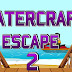 Watercraft Escape 2