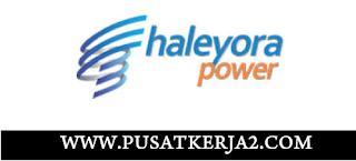 Lowongan Kerja SMA SMK D3 S1 PT Haleyora Powerindo Terbaru Mei 2020