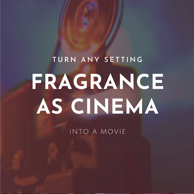 Turn any setting into a movie. CHARLOT, Fragrance as cinema