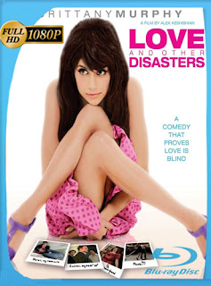 Amor y Otros Desastres 2006 HD [1080p] Latino [GoogleDrive] DizonHD