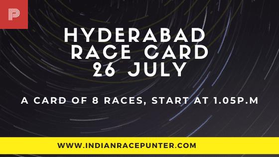 Hyderabad Race Card 26 July