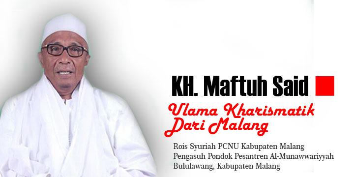 Obituari Mengenal KH Maftuh Said, Ulama Kharismatik dari Malang