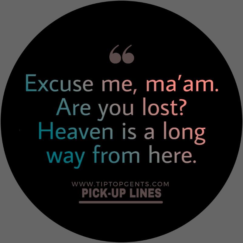 Conversation starter pick-up lines.