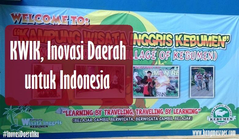KWIK, Inovasi Daerah untuk Indonesia