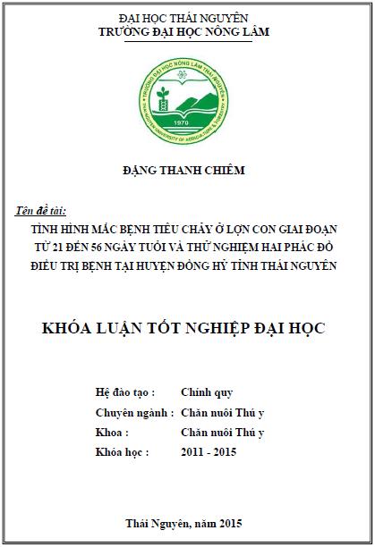 Tình hình mắc bệnh tiêu chảy ở lợn con giai đoạn từ 21 đến 56 ngày tuổi và thử nghiệm hai phác đồ điều trị bệnh tại huyện Đồng Hỷ tỉnh Thái Nguyên