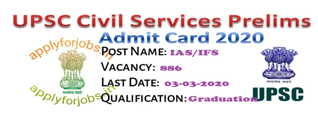 UPSC Civil Services Prelims admit card 2020 released, apply for jobs