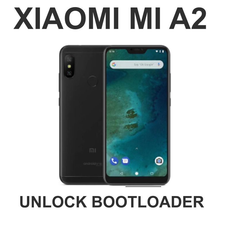 Tutorial] Cara Unlock Bootloader Xiaomi Mi A2   Foredmi